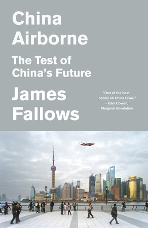 China Airborne by James Fallows