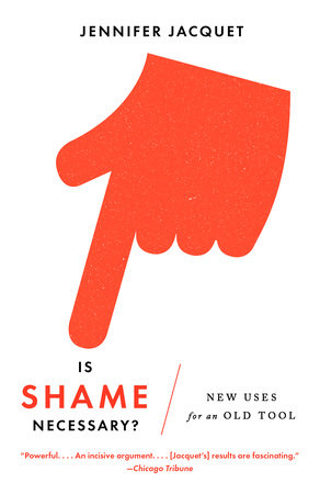 Is Shame Necessary? by Jennifer Jacquet