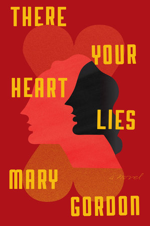 The cover of the book There Your Heart Lies
