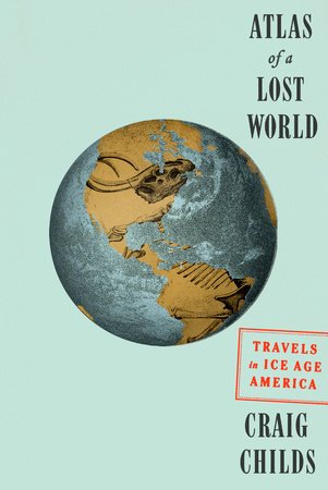 The cover of the book Atlas of a Lost World