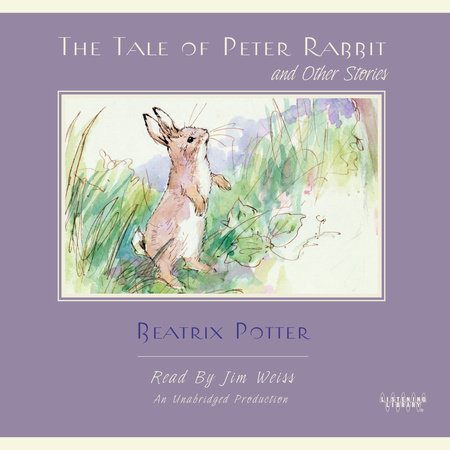 The Tale of Peter Rabbit and Other Stories by Beatrix Potter and T. Burgess