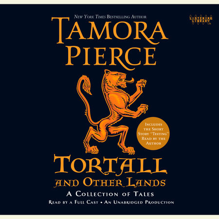 Tortall and Other Lands: A Collection of Tales by Tamora Pierce