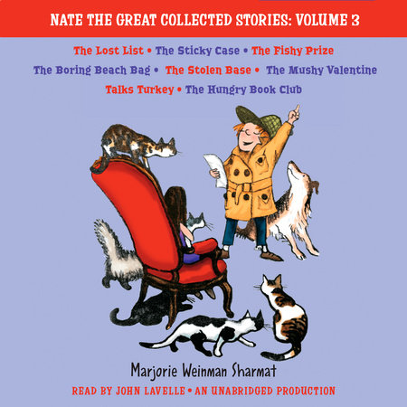 Nate the Great Collected Stories: Volume 3 by Marjorie Weinman Sharmat and Mitchell Sharmat