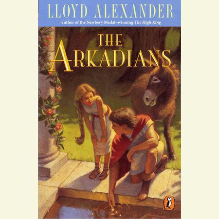 The Arkadians by Lloyd Alexander