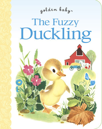 The Fuzzy Duckling by Jane Werner Watson
