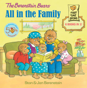 The Berenstain Bears: All in the Family