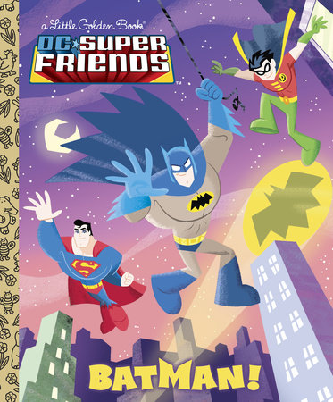 Batman! (DC Super Friends) by Billy Wrecks