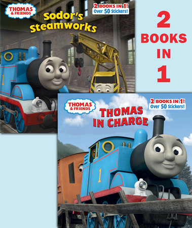 Thomas In Charge/Sodor's Steamworks (Thomas & Friends) by Rev. W. Awdry