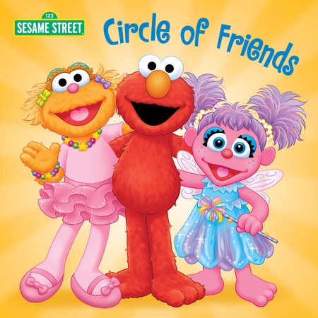 Circle of Friends (Sesame Street) by Naomi Kleinberg