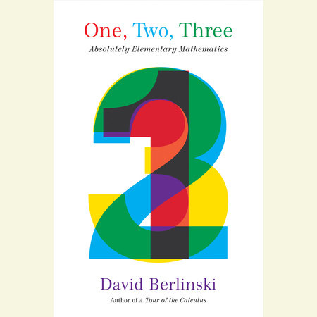 One, Two, Three by David Berlinski
