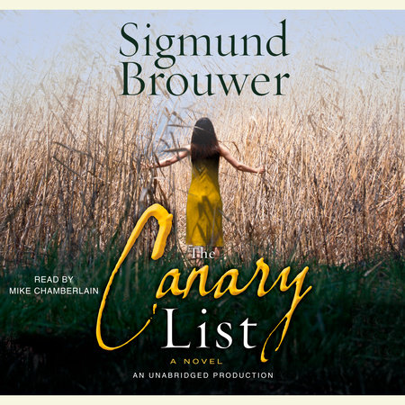 The Canary List by Sigmund Brouwer