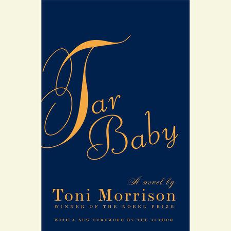 Tar Baby by Toni Morrison