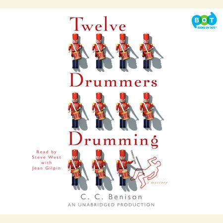 Twelve Drummers Drumming by C.C. Benison