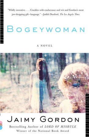 Bogeywoman by Jaimy Gordon