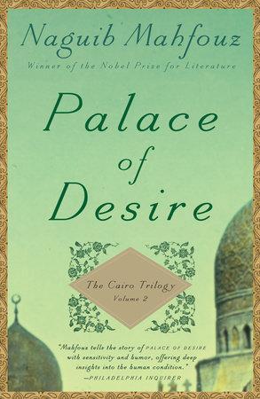 PALACE OF DESIRE by Naguib Mahfouz