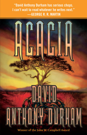 Acacia by David Anthony Durham