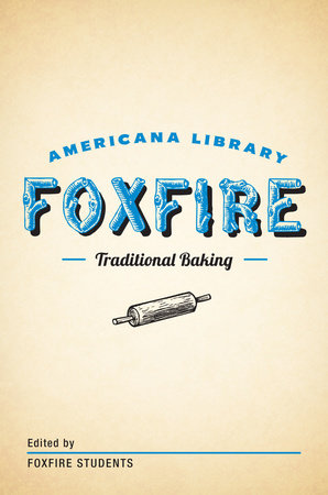 Traditional Baking by Foxfire Fund, Inc.