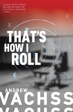 That's How I Roll by Andrew Vachss