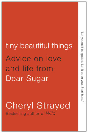 The cover of the book Tiny Beautiful Things
