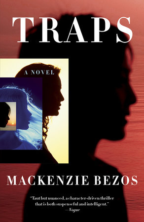Traps by MacKenzie Bezos