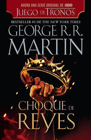 Choque de reyes by George R. R. Martin