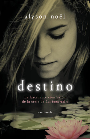 Destino by Alyson Noel
