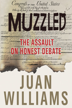 Muzzled by Juan Williams