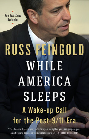 While America Sleeps by Russ Feingold
