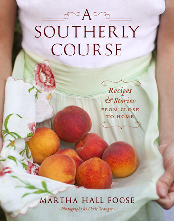 A Southerly Course by Martha Hall Foose