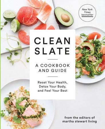 Clean Slate by Editors of Martha Stewart Living
