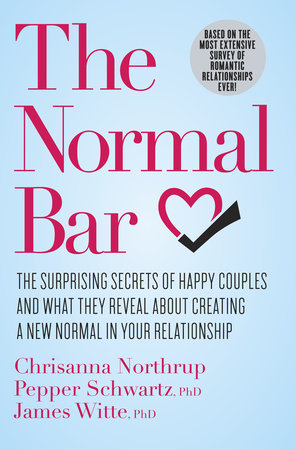 The Normal Bar by Chrisanna Northrup, Pepper Schwartz and James Witte