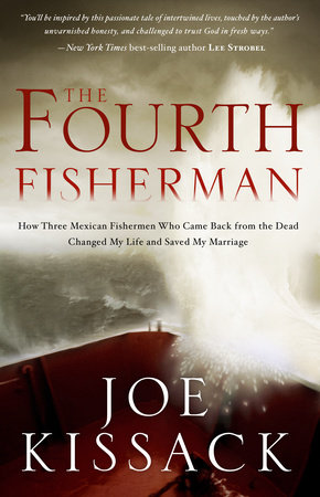 The Fourth Fisherman by Joe Kissack