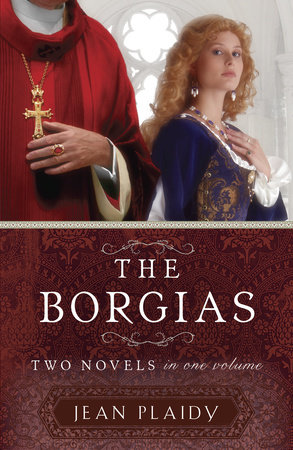 The Borgias by Jean Plaidy