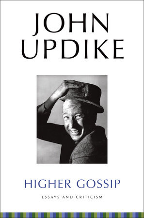 Higher Gossip by John Updike