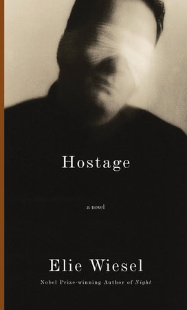 Hostage by Elie Wiesel