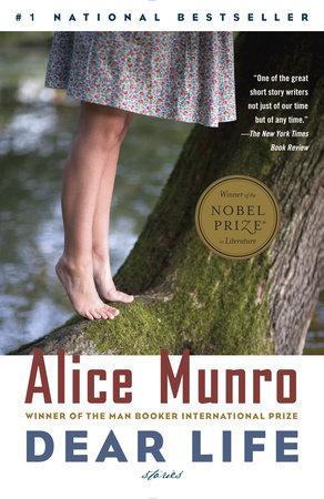 Dear Life by Alice Munro