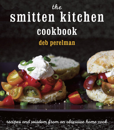 The Smitten Kitchen Cookbook by Deb Perelman