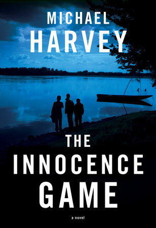 The Innocence Game by Michael Harvey