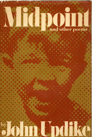 Midpoint and Other Poems by John Updike