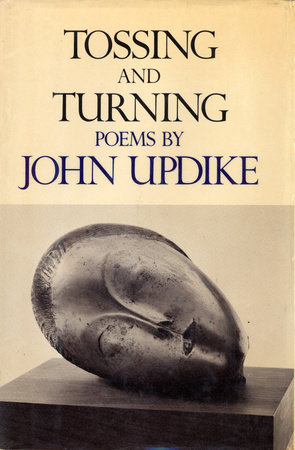 TOSSING AND TURNING by John Updike