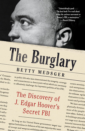 The Burglary by Betty Medsger