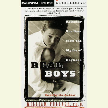 Real Boys by William Pollack
