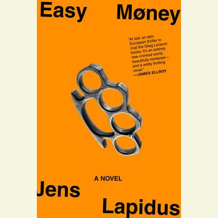 Easy Money by Jens Lapidus