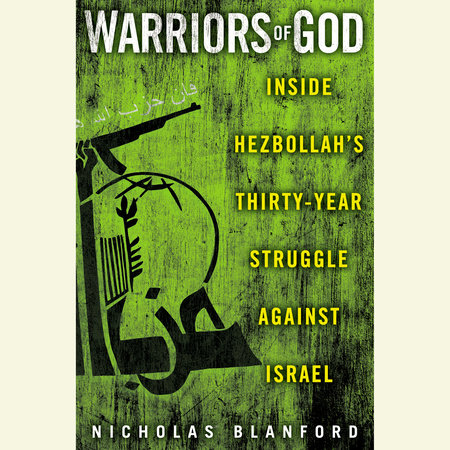 Warriors of God by Nicholas Blanford