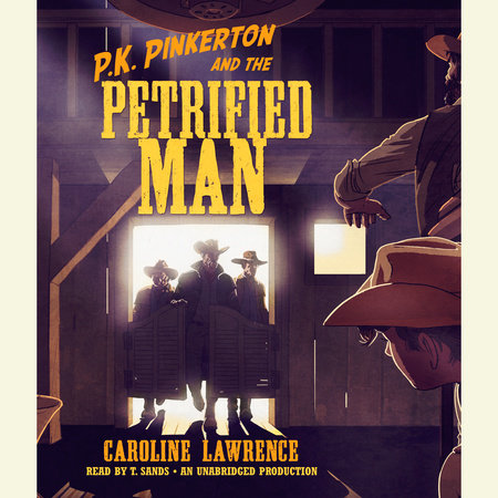 P.K. Pinkerton and the Petrified Man by Caroline Lawrence