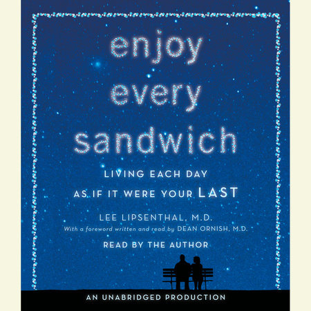 Enjoy Every Sandwich by Lee Lipsenthal