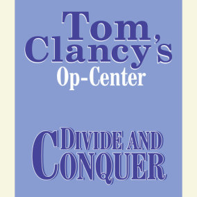 Op-Center # 7:  Divide and Conquer