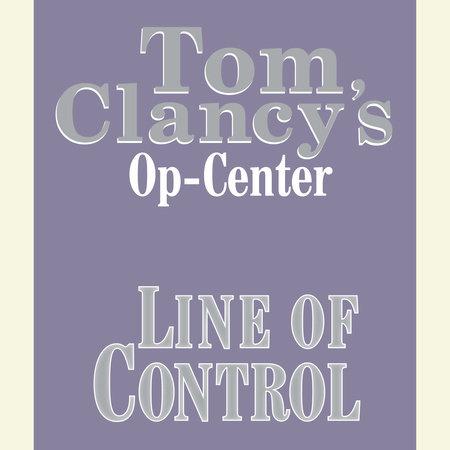 Op-Center # 8:  Line of Control by Tom Clancy, Steve Pieczenik and Jeff Rovin