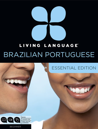 Living Language Brazilian Portuguese, Essential Edition by Living Language and Dulce Marcello