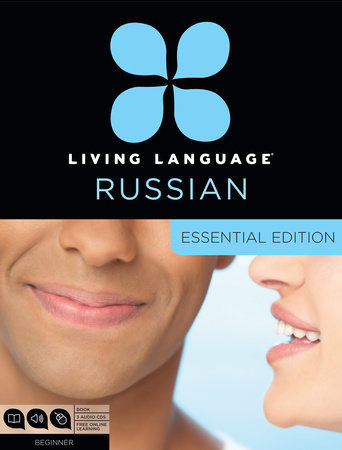 Living Language Russian, Essential Edition by Living Language and Constantine Muravnik